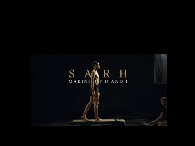 SARH - U and I - Making Of