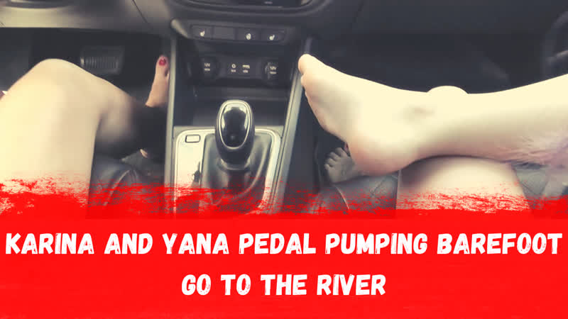 KARINA AND YANA PEDAL PUMPING FAST DRIVING BAREFOOT TO THE RIVER FULL