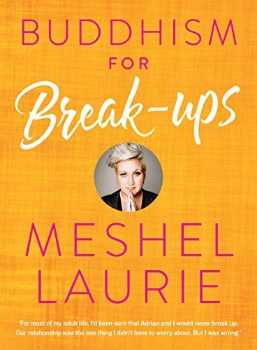 Laurie Meshel -BuddhismForBreakups-schwartzPublishingPty Limited
