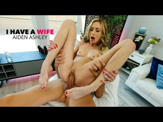 Aiden Ashley - I Have A Wife