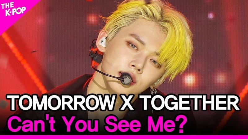 TOMORROW X TOGETHER, Can't You See Me? (투모로우 바이 투게더, 세계가 불타버린 밤, 우린…) [THE SHOW 200526]