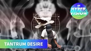Tantrum Desire DJ Set - visuals by Video Olympic (UKF On Air: Hyper Vision)
