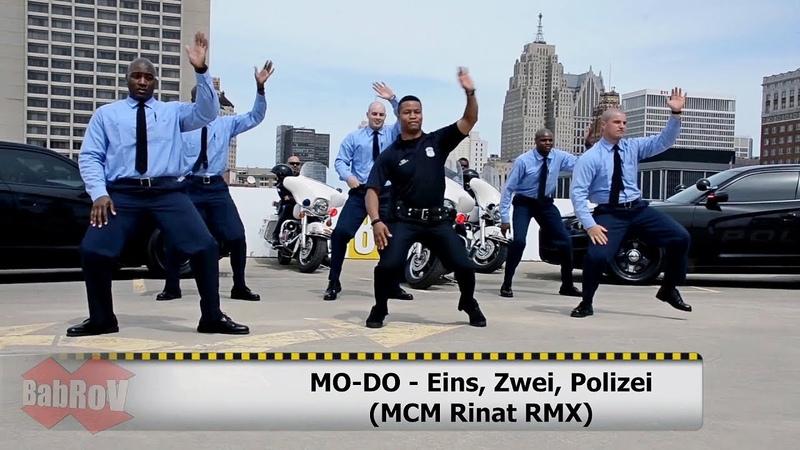 MO DO Eins Zwei Polizei MCM Rinat RMX