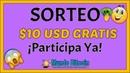 💥 SORTEO $10 USD GRATIS 🤑 Gana Dinero Gratis 2020 🎁