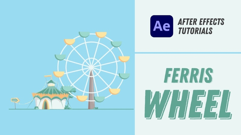 Animating a Ferris Wheel After Effects Tutorial 11