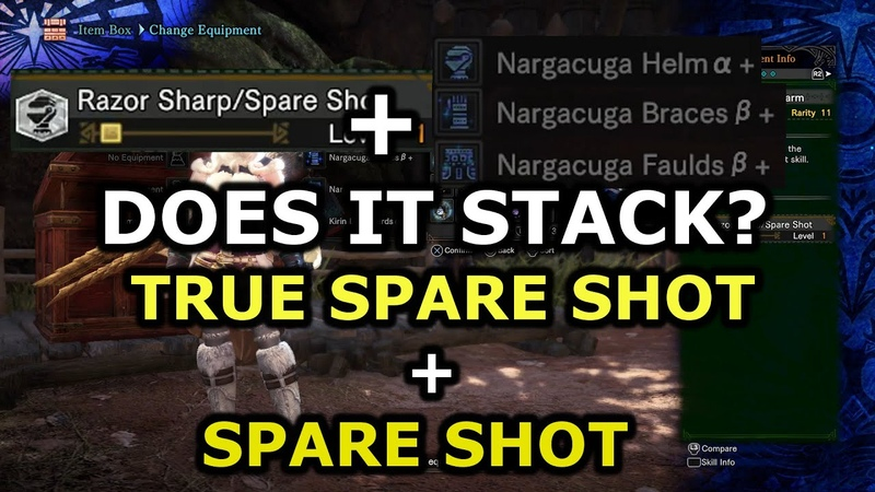MHW IB 50% MORE SHOTS BEFORE RELOADING Does It Stack EP 6 Spare Shot and True Spare Shot