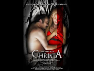 Её звали Криста / Her Name Was Christa (2020)