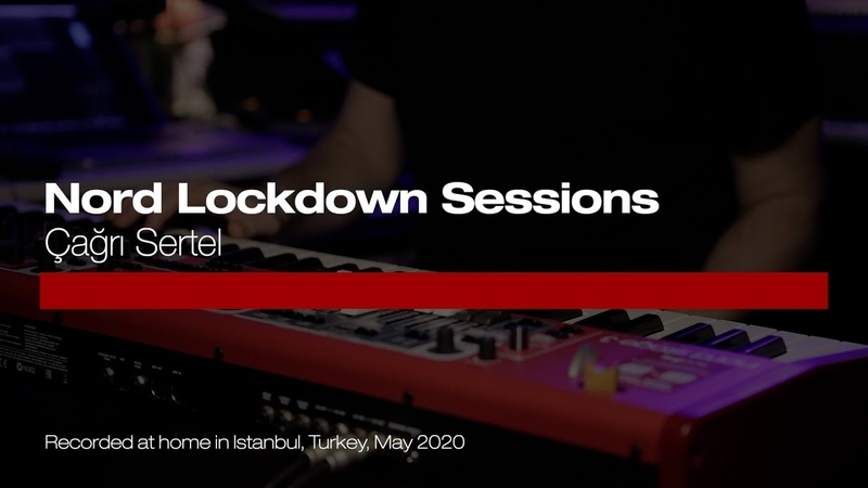Nord Lockdown Sessions Çağrı Sertel