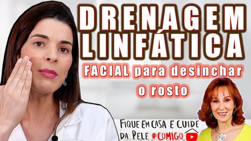 Drenagem Facial para Rugas Desinchar o Rosto e Mais FiqueEmCasa e Cuide da Pele Comigo