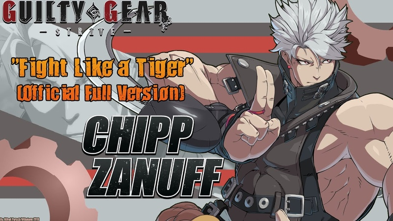 Guilty Gear Strive OST - Fight Like a Tiger (Chipp Zanuff Theme - Official Full Version)