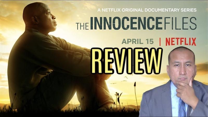 TV Review Netflix 'THE INNOCENCE FILES' Docu Series
