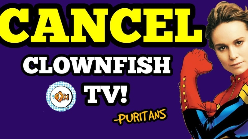 Clownfish TV is CANCELLED Salty Puritans try TAKING THEM DOWN