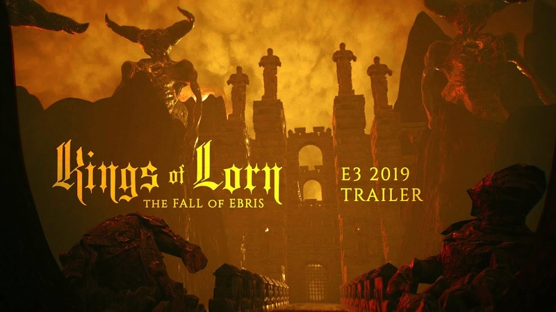 Kings of Lorn The Fall of Ebris E3 Official Trailer PS4 Xbox One PC