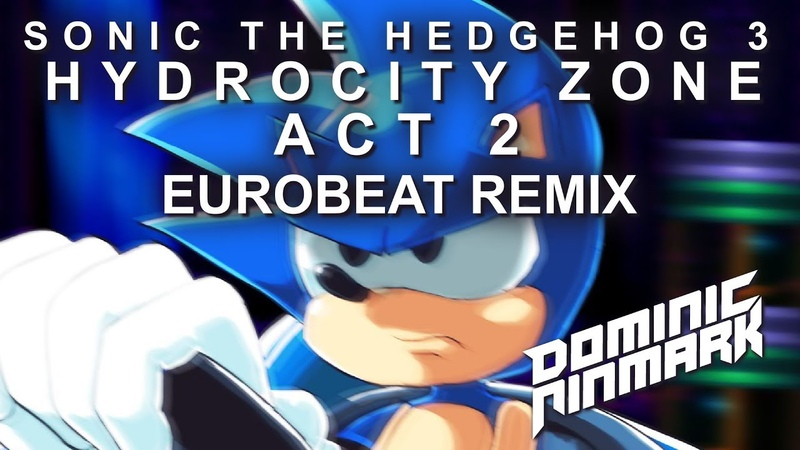 Sonic the Hedgehog 3 - Hydrocity Zone Act 2 [Eurobeat Remix]