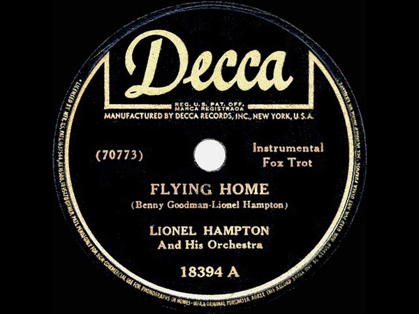 1942 HITS ARCHIVE Flying Home Lionel Hampton 1942 Decca version