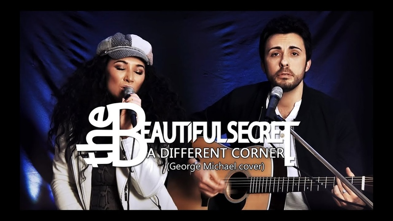 The Beautiful Secret A Different Corner George Michael Cover Rachael Hawnt Ash Cutler