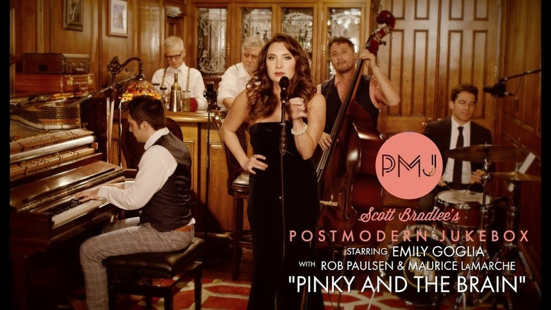 Pinky And The Brain Theme Postmodern Jukebox ft Emily Goglia Rob Paulsen Maurice LaMarche