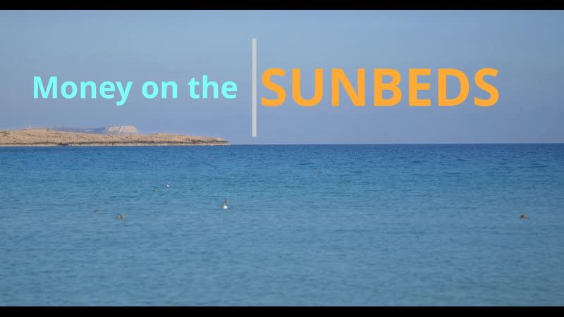 Money on Sunbeds film Ayia Napa