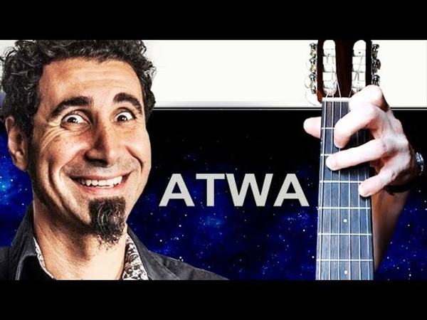 System Of A Down Atwa на Гитаре РАЗБОР