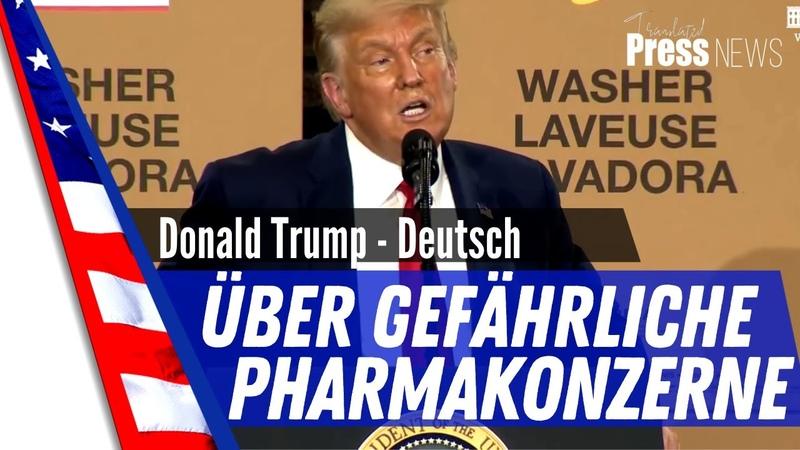 Donald J Trump spricht über die gefährlichen Mittelsmänner der großen Pharmakonzerne