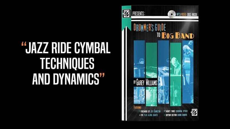 Jazz Ride Cymbal Techniques and Dynamics Drummer's Guide to Big Band