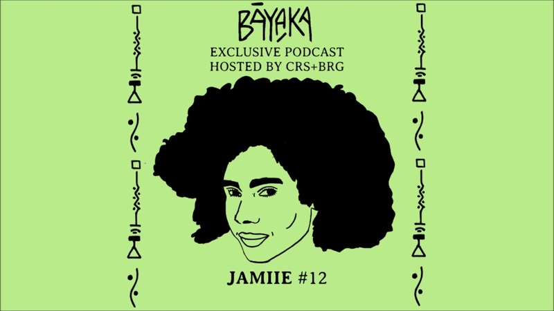 BĀYAKA Exclusive Podcast JAMIIE 12