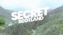 Discover Secret Scotland