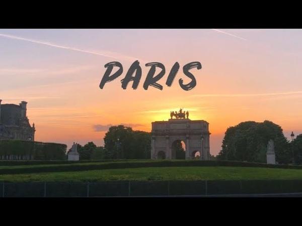PARIS Travel Video 2018