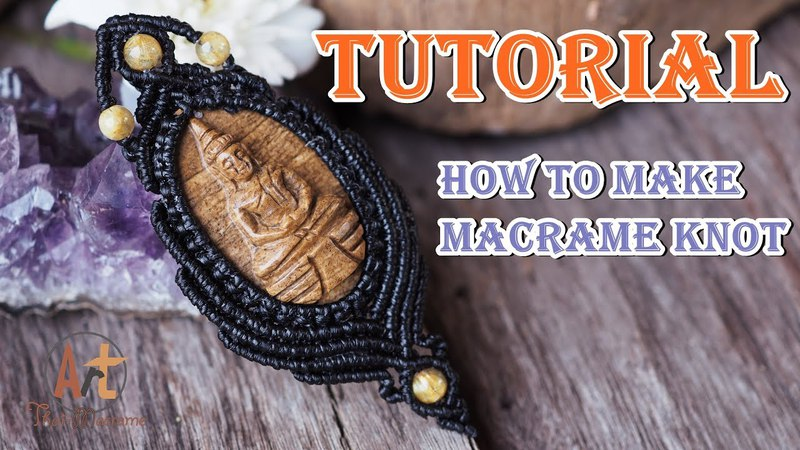 How to make a macrame knot pattern pendant carved buddha stone,Tutorial