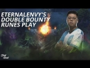 EternaLEnVy's Double Bounty runes play