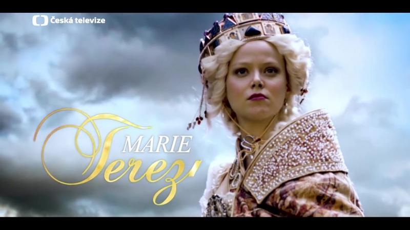 Мария Терезия / Marie Terezie (2017) трейлер