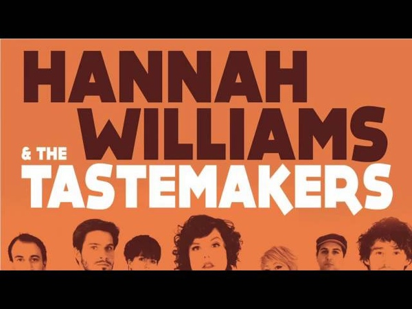 03 Hannah Williams The Tastemakers - Do Whatever Makes You Feel Hot [Record Kicks]