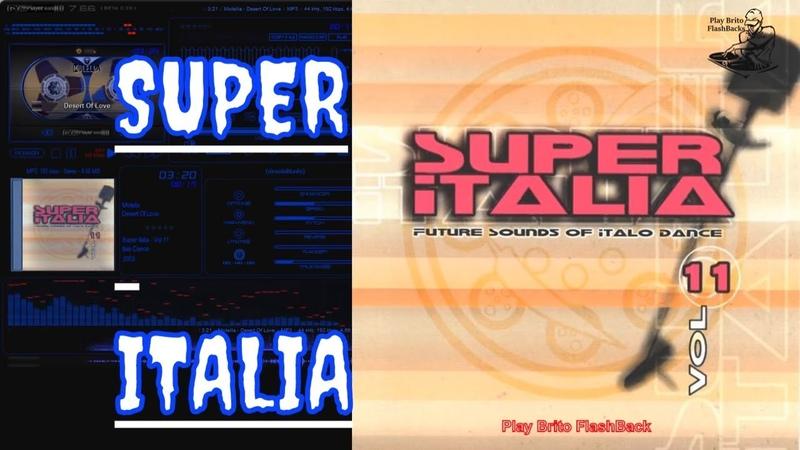 SUPER ITALIA Vol. 11 - Flash Back - Future Sounds Of Italo Dance