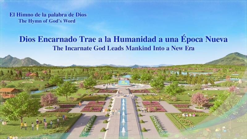 Canción Cristiana 2017   Dios encarnado trae a la humanidad a una época nueva