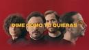 LOS MESONEROS - DIME COMO TÚ QUIERAS [VIDEO OFICIAL]