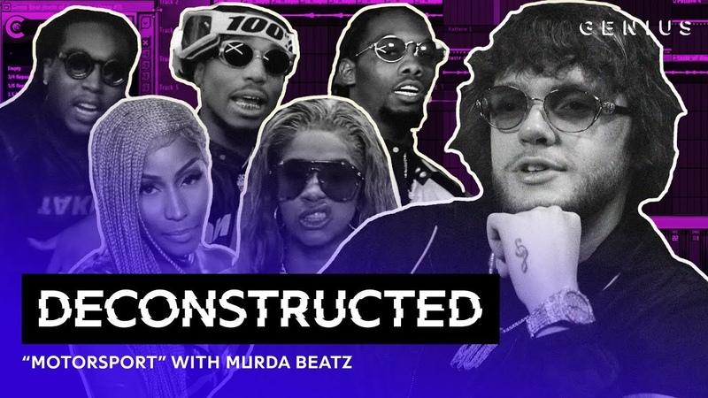 The Making of Migos, Cardi B Nicki Minajs MotorSport With Murda Beatz | Deconstructed