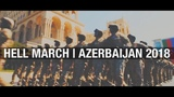 Hell march Azerbaijan 2018