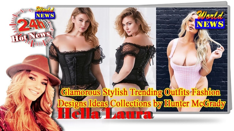 Glamorous Stylish Trending Outfits Fashion Designs Ideas Collections by Hunter McGrady