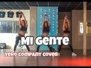 Mi Gente - J Balvin, Willy William - Yero Company Cover - Easy Fitness Dance Choreography Baile