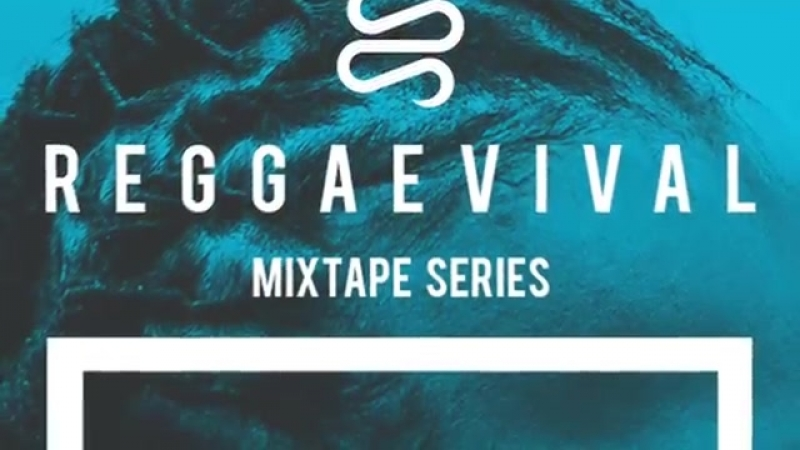 Fyakin Reggaevival Mixtape by Walshy Fire Reggaeville 2018