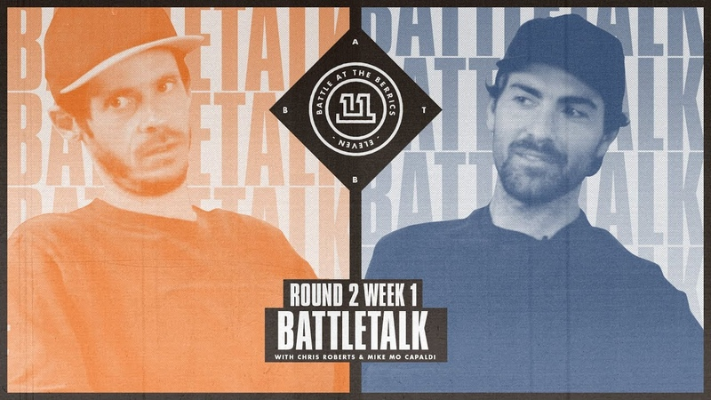 BATB 11 | Battletalk: Round 2 Week 1 - with Mike Mo and Chris Roberts