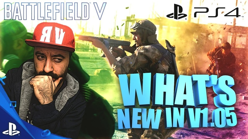 BATTLEFIELD V PS4 - WHAT'S NEW IN V1.05