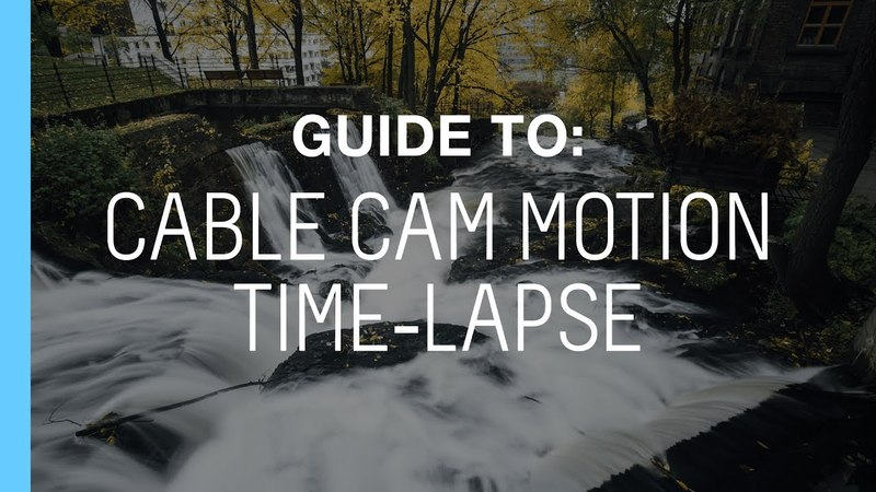 Tutorial: How to Set Up a Long Distance Cable Cam Motion Time-lapse - Morten Rustad