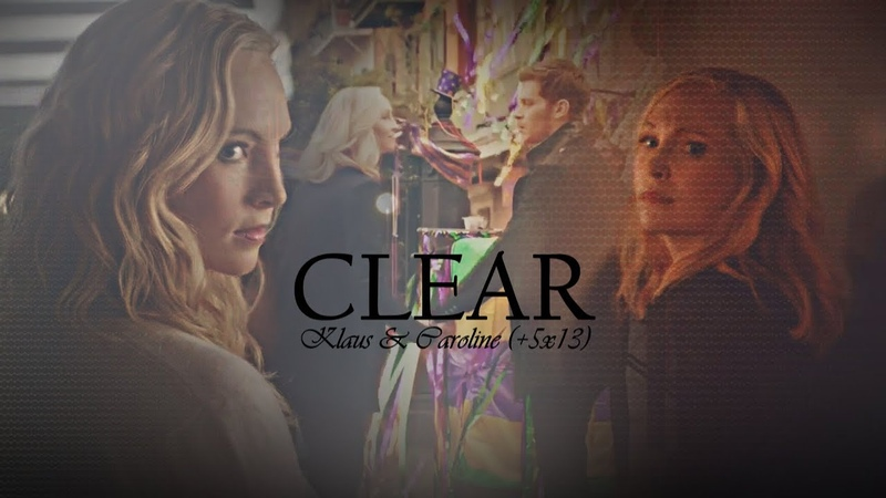 Klaus Caroline (5x13) [TVD/TO] || So Clear Now