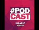 DJ RASHID - Best Electro House Bigroom Music 2018