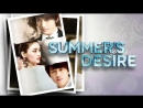 Лето мыльных пузырей / Летнее желание - 9 серия (озвучка)