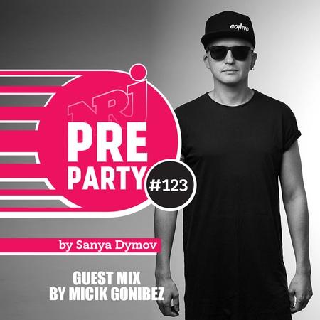 NRJ PRE-PARTY by Sanya Dymov - Guest Mix by MICIK GONIBEZ [2018-11-16] 123