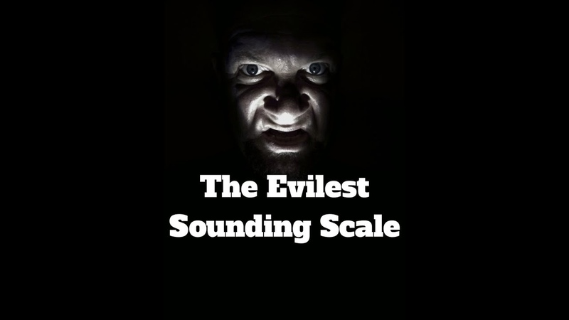 What's The Evilest Sounding Scale? Double Harmonic Scale