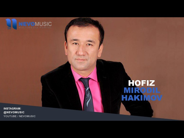 Mirodil Hakimov Hofiz Миродил Хакимов Хофиз music version
