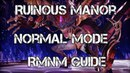 Tera Guide: Ruinous Manor Normal Mode Guide [RMNM] [PS4 XBOX ONE patch]